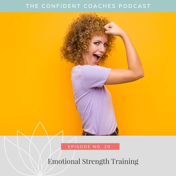 Emotional Strength Training