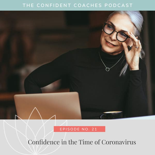 Confidence in the Time of Coronavirus