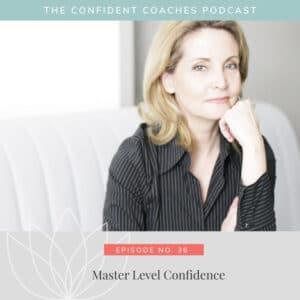 Master Level Confidence
