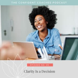 Clarity Is a Decision