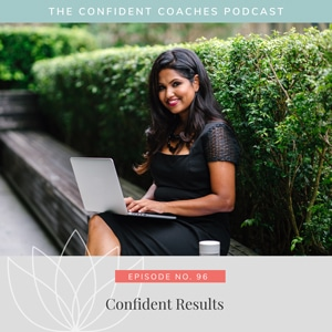 The Confident Coaches Podcast with Amy Latta   Confident Results